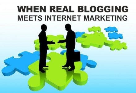 When Real Blogging meets Internet Marketing