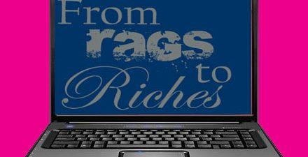 Rags to Riches Story
