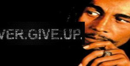 Never Give Up Songs – Bob Marley & the Wailers – Wake Up And Live