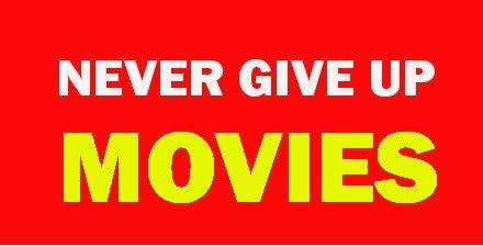 The Never Give Up Message in Movies