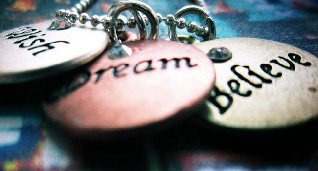 Wish Dream Believe – The Power Of Words